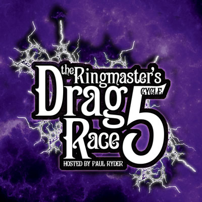 The Ringmaster's Drag Race – Cycle 5